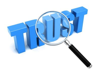 Trust - Freely Given, Easily Taken Away!