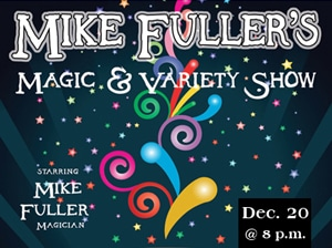 Middle GA Christmas Events: Mike Fuller's Magical Christmas Show