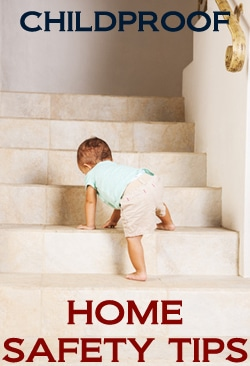 Childproof Home Safety Tips