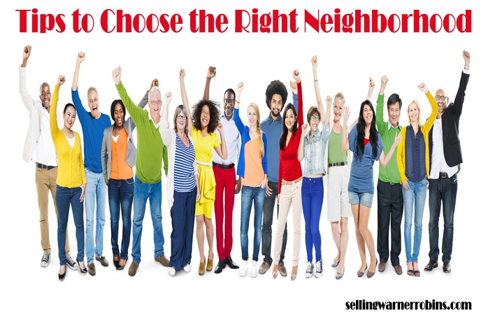 Tips to Choose the Right Neighborhood