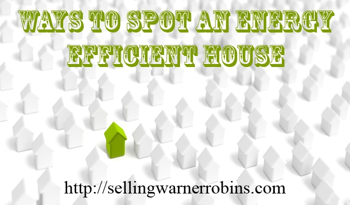 Ways to Spot an Energy Efficient House