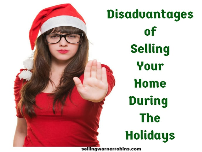 Disadvantages of Selling Your Home During The Holidays