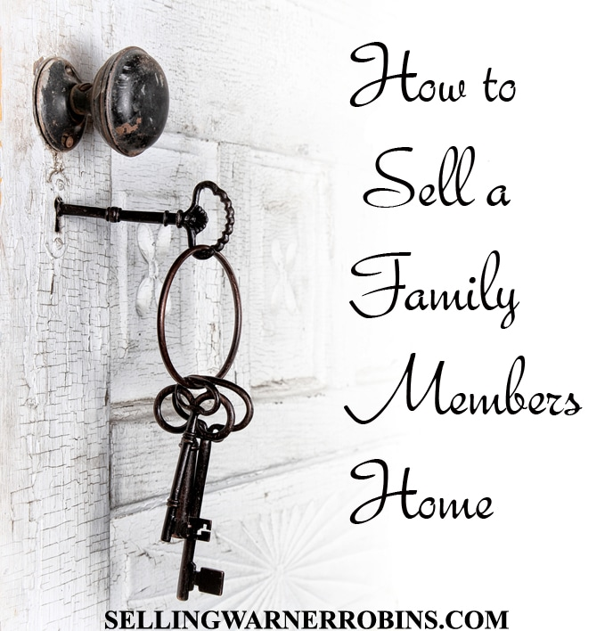 How To Sell a Family Members Home